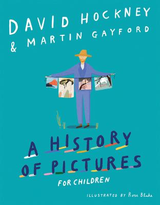 Cover image for A history of pictures for children : from cave paintings to computer drawings