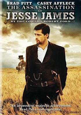 Cover image for The assassination of Jesse James by the coward Robert Ford