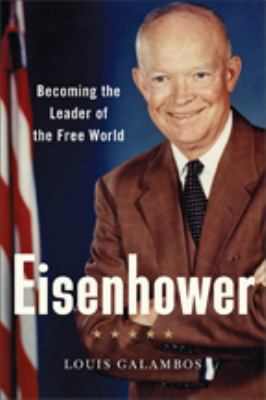 Cover image for Eisenhower : becoming the leader of the free world