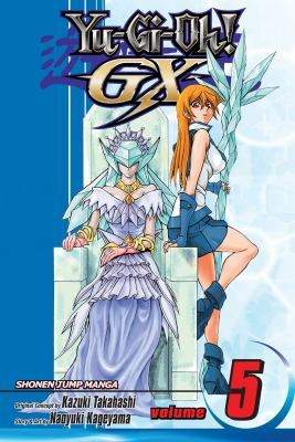 Cover image for Yu-Gi-Oh! GX. Volume 5, Ultimate hero!