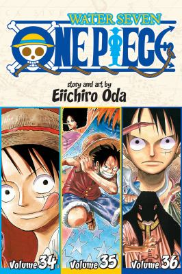 Cover image for One piece. Volumes 34-35-36, Water seven