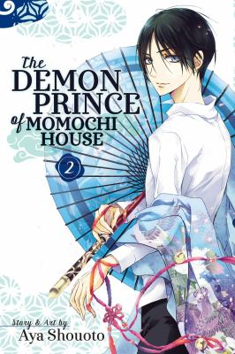 Cover image for The Demon Prince of Momochi House. 2