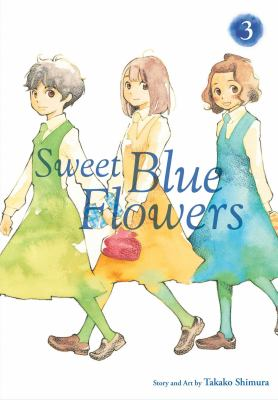 Cover image for Sweet blue flowers. Volume 3