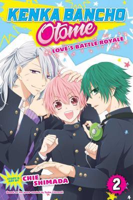 Cover image for Kenka bancho otome : Love's battle royale. Vol. 2