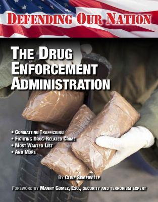 Cover image for The Drug Enforcement Administration