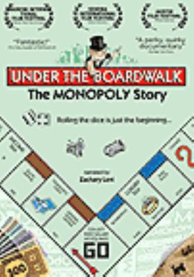 Cover image for Under the boardwalk the Monopoly story.