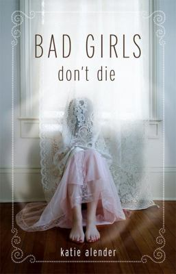 Cover image for Bad girls don't die