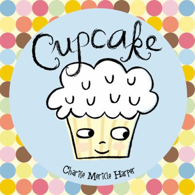 Cover image for Cupcake : a journey to special