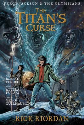 Cover image for The Titan's curse : the graphic novel