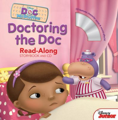 Cover image for Doctoring the Doc : read-along storybook and CD