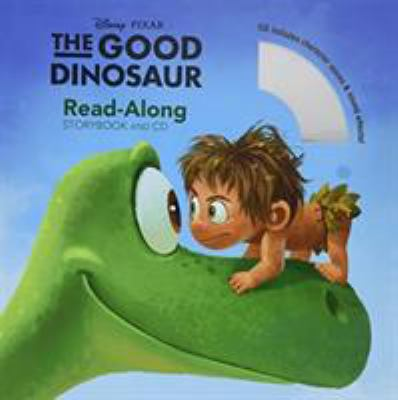 Cover image for The good dinosaur : read-along storybook and CD