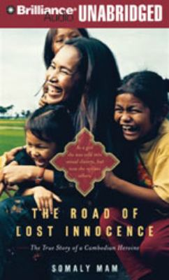 Cover image for The road of lost innocence the true story of a Cambodian heroine