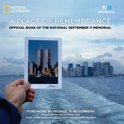 Cover image for A place of remembrance : official book of the 9/11 Memorial and Museum