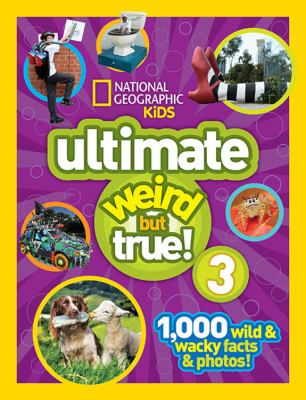Cover image for Ultimate weird but true! 3.