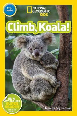 Cover image for National Geographic readers. Climb, koala!