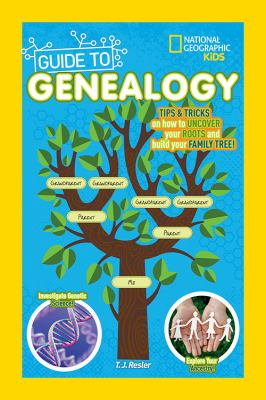 Cover image for National Geographic kids guide to genealogy
