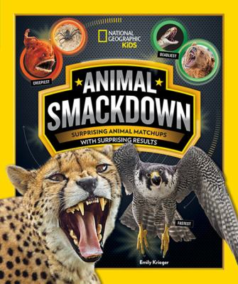 Cover image for Animal smackdown : surprising animal matchups with surprising results