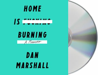 Cover image for Home is burning : a memoir