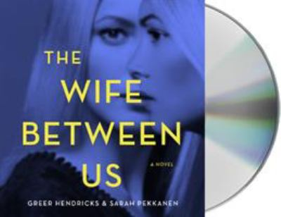 Cover image for The wife between us : a novel