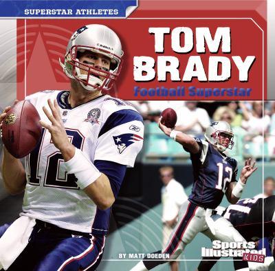 Cover image for Tom Brady : football superstar