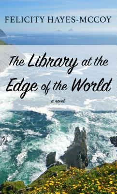 Cover image for The library at the edge of the world