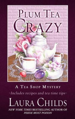 Cover image for Plum tea crazy