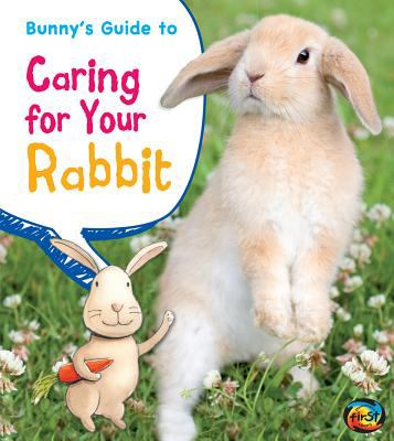Cover image for Bunny's guide to caring for your rabbit
