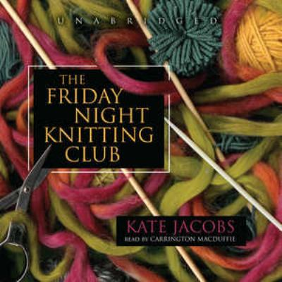 Cover image for The Friday night knitting club