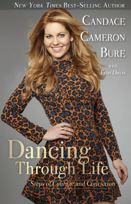 Cover image for Dancing through life : steps of courage and conviction