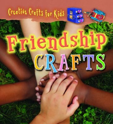 Cover image for Friendship crafts
