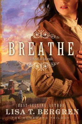 Cover image for Breathe : a novel of Colorado