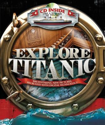 Cover image for Explore Titanic