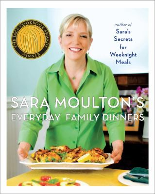 Cover image for Sara Moulton's everyday family dinners