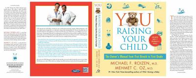 Cover image for You, raising your child : the owner's manual from first breath to first grade