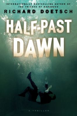 Cover image for Half-past dawn : a thriller