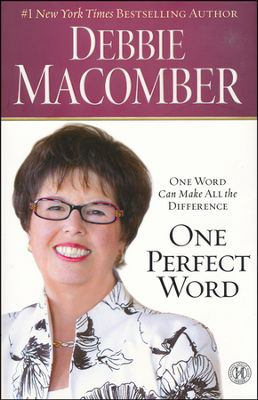 Cover image for One perfect word : one word can make all the difference