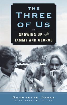 Cover image for The three of us : growing up with Tammy and George