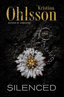 Cover image for Silenced : a novel