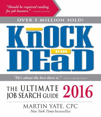Cover image for Knock 'em dead 2016 : the ultimate job search guide