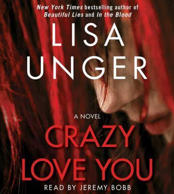 Cover image for Crazy love you : a novel