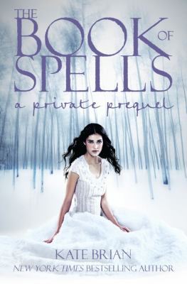 Cover image for The book of spells : a private prequel