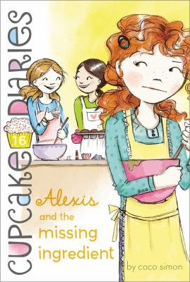 Cover image for Alexis and the missing ingredient
