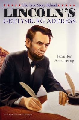 Cover image for The true story behind Lincoln's Gettysburg address