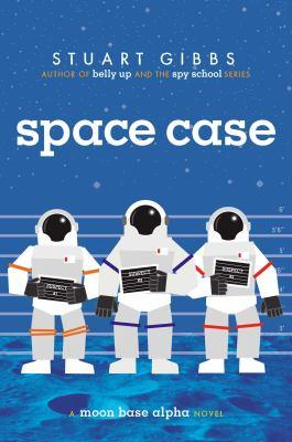 Cover image for Space case : a Moon Base Alpha novel