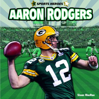 Cover image for Aaron Rodgers