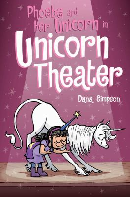 Cover image for Phoebe and her unicorn in unicorn theater