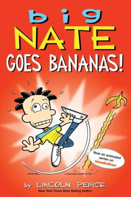 Cover image for Big Nate goes bananas