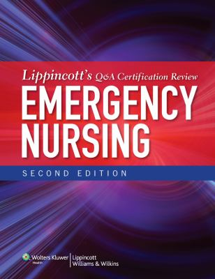 Cover image for Lippincott's Q & A certification review : emergency nursing.