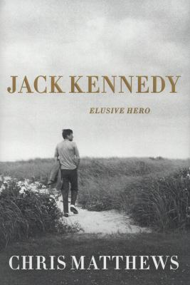 Cover image for Jack Kennedy : elusive hero