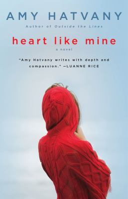 Cover image for Heart like mine : a novel